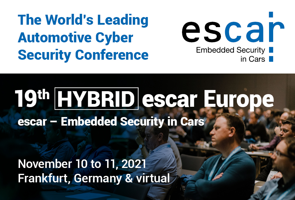 19th escar Europe 2021 – The World's Leading Automotive Cyber Security Conference